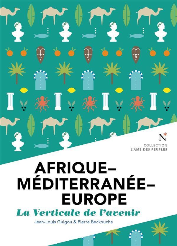 Pour IPEMED « Afrique-Méditerranée-Europe représente